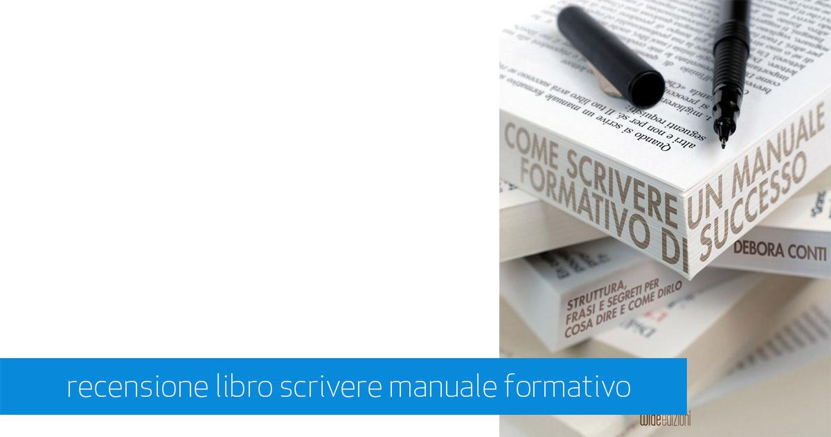 recensione libro Come Scrivere un Manuale Formativo di Successo