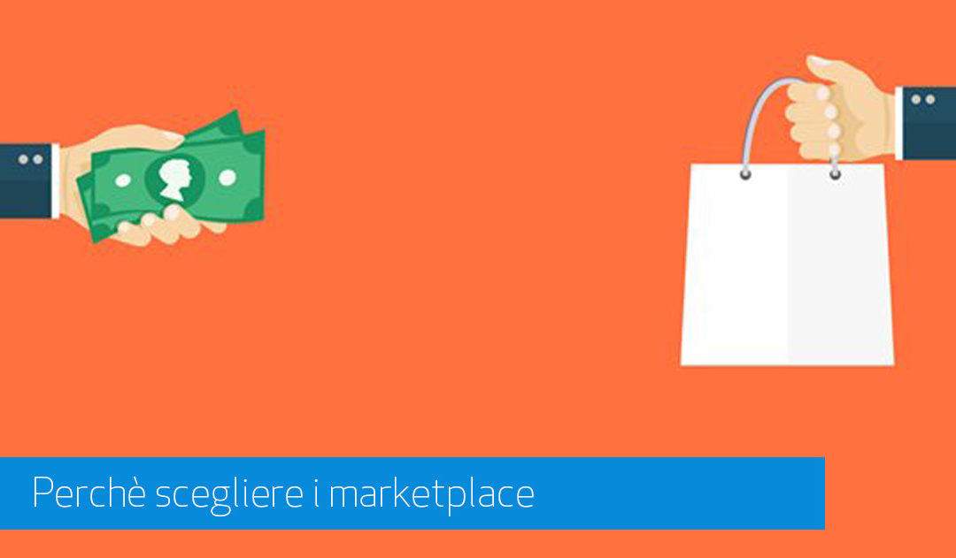 Perchè Aprire un E-Commerce Su Marketplace