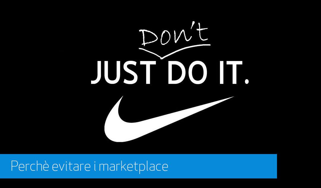 Perchè Non Affidarsi ad un Marketplace