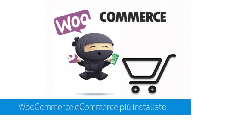 woocommerce ecommerce più installato