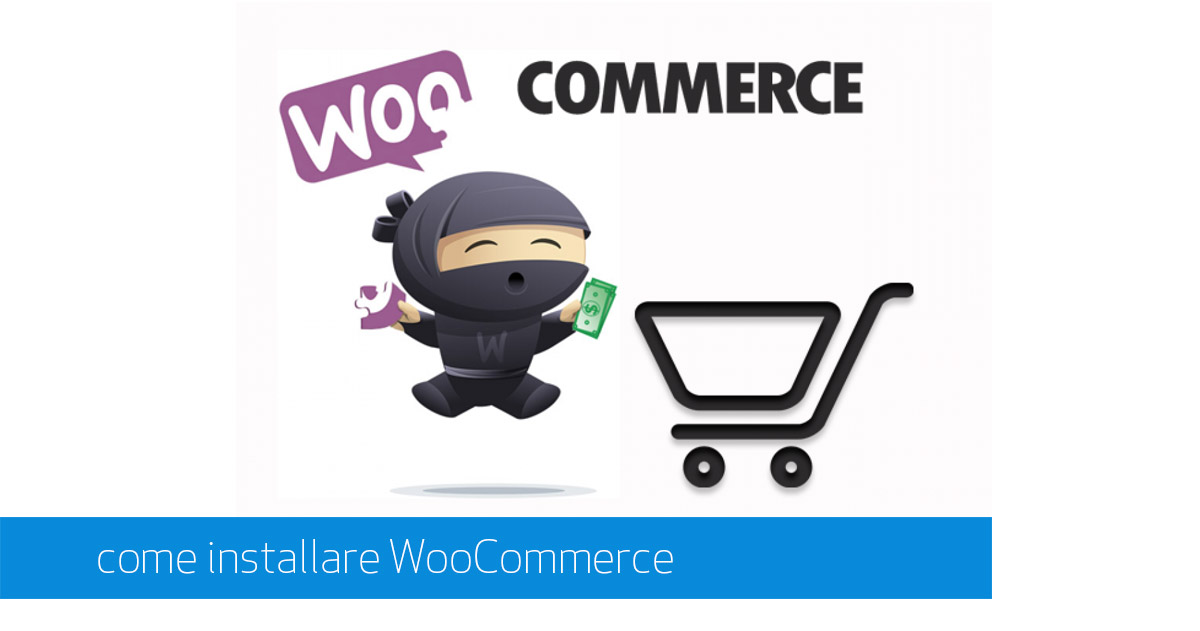 Installare WooCoommerce eCommerce di WordPress
