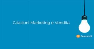 citazionni marketing vendita ecommerce