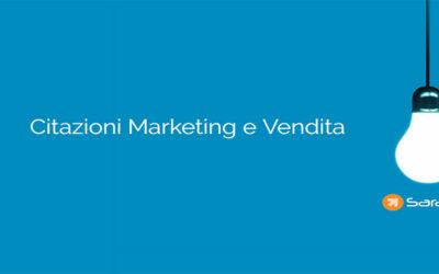 Citazioni Marketing e Vendita